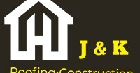 J & K Roofing and Construction